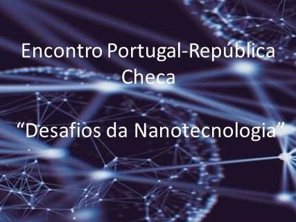 encontro portugal republica checa  desafios da nanotecnologia
